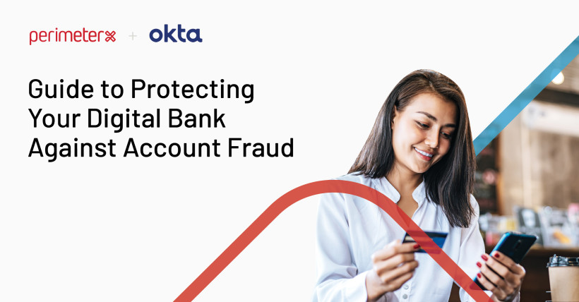 Guide to Protecting Your Digital Bank Against Account Fraud