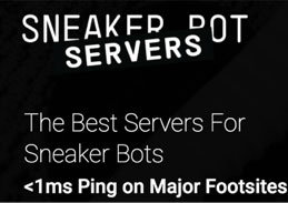 Sneaker Bot Servers