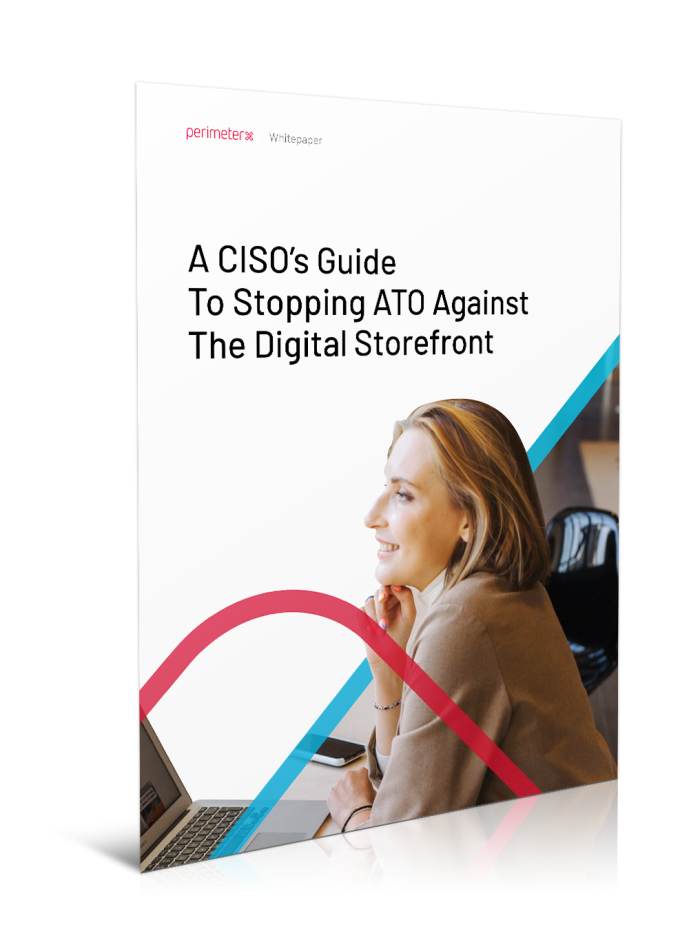 CISOs Guide to ATO Against the Digital Storefront