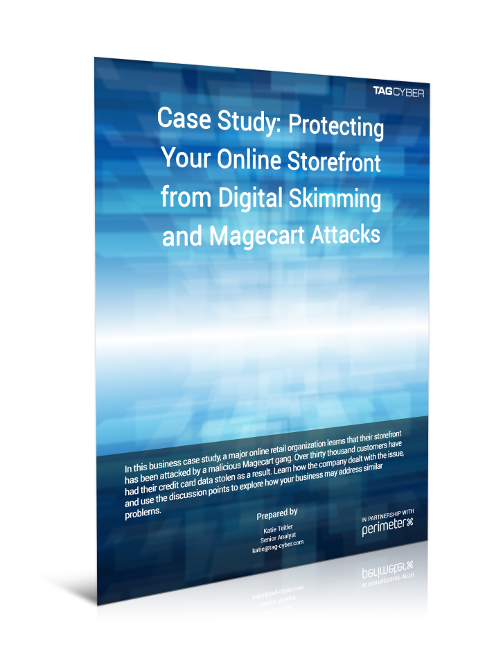 Case Study: Protecting Your Online Storefront from Digital Skimming and Magecart Attacks
